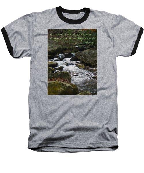 Go Confidently Baseball T-Shirt by Deborah Dendler