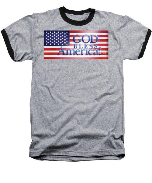 God Bless America Baseball T-Shirt by Shevon Johnson