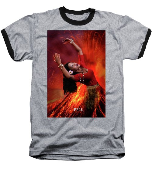 Goddess Pele Baseball T-Shirt by David Clanton