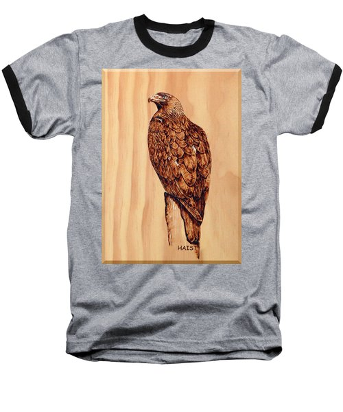 Baseball T-Shirt featuring the pyrography Golden Eagle by Ron Haist