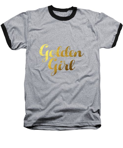 Golden Girl Typography Baseball T-Shirt by BONB Creative