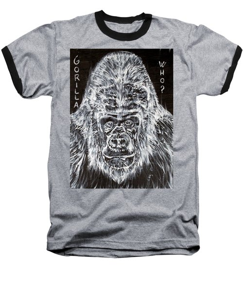 Baseball T-Shirt featuring the painting Gorilla Who? by Fabrizio Cassetta
