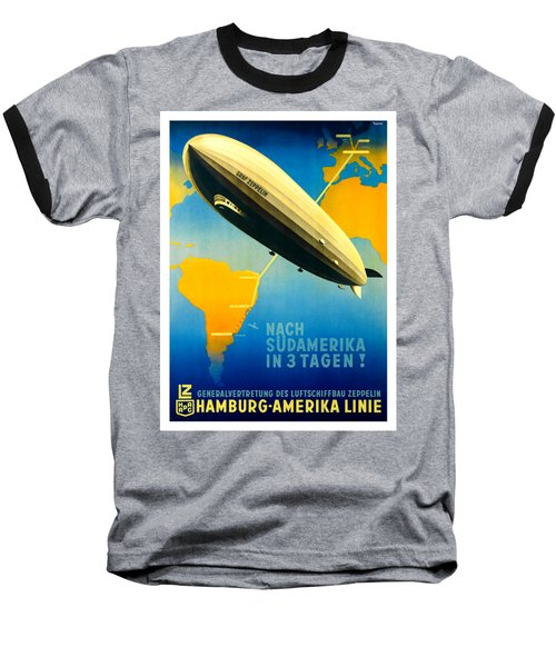 Graf Zeppelin Hamburg Amerika Line II 1936 Ottomar Anton Baseball T-Shirt by Peter Gumaer Ogden Collection