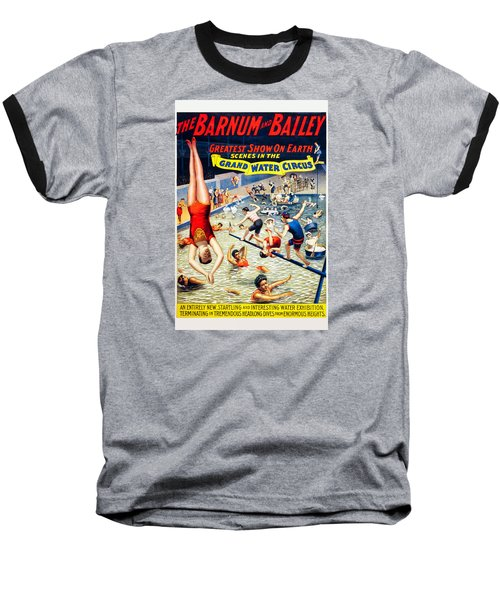 Grand Water Circus Barnum And Bailey 1895 Baseball T-Shirt