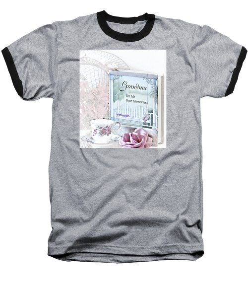Grandmother...tell Me Your Memories Baseball T-Shirt by Sherry Hallemeier