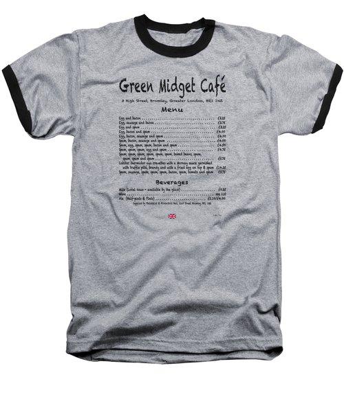 Green Midget Cafe Menu T-shirt Black Letters Baseball T-Shirt by Robert J Sadler