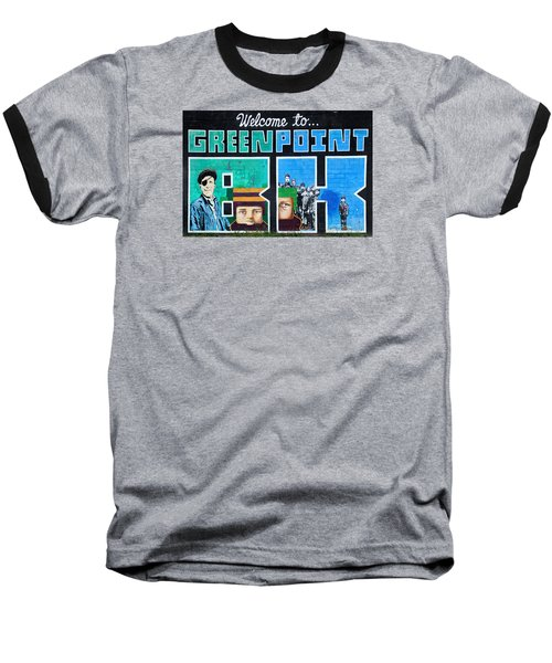Greenpoint Brooklyn Wall Graffiti Baseball T-Shirt
