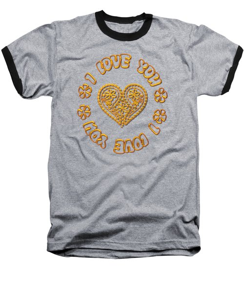 Baseball T-Shirt featuring the digital art Groovy Golden Heart And I Love You by Rose Santuci-Sofranko