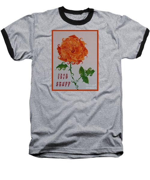 Grow Stuff Baseball T-Shirt