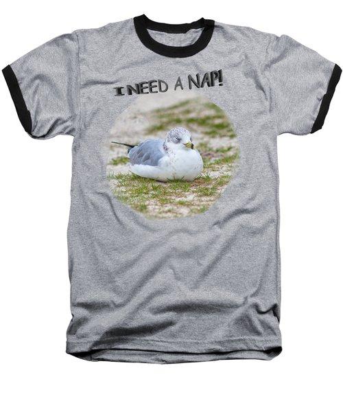 Gull Nap Time Baseball T-Shirt by John M Bailey