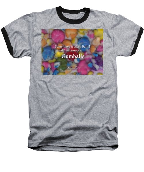 Gumballs #0000d Baseball T-Shirt by Barbara Tristan