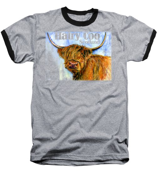 Hairy Coo Shirt Baseball T-Shirt