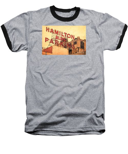 Hamilton Bldg Parking Sign Baseball T-Shirt
