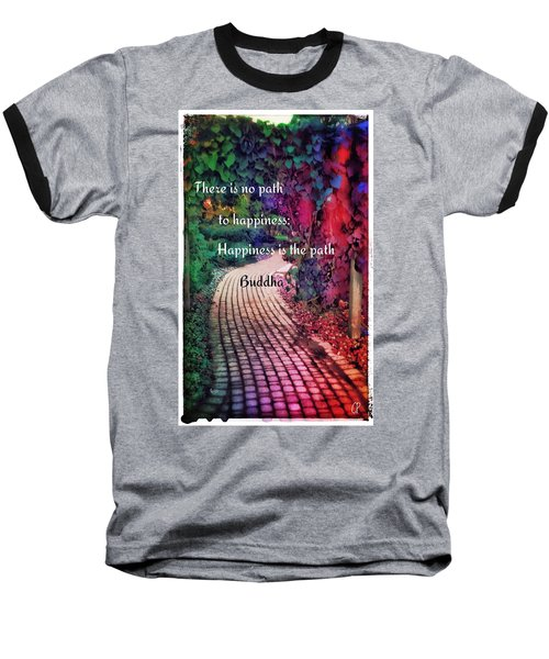 Happiness Path Baseball T-Shirt