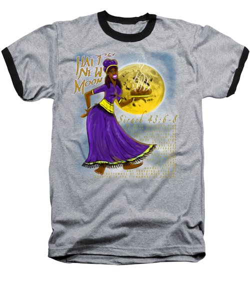 Happy New Moon Sirach 43 Baseball T-Shirt