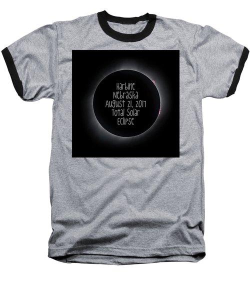 Harbine Nebraska Total Solar Eclipse August 21 2017 Baseball T-Shirt