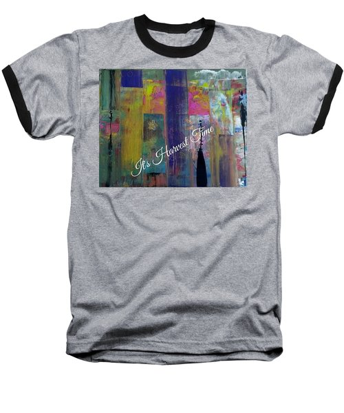 Harvest Time Jubilee Baseball T-Shirt by Kelly Turner
