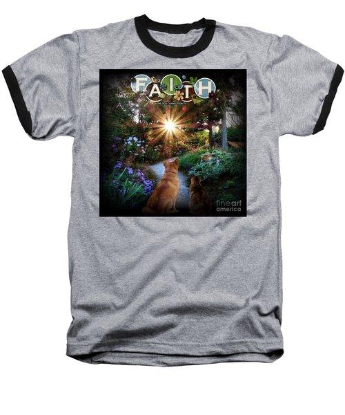 Have Faith Baseball T-Shirt