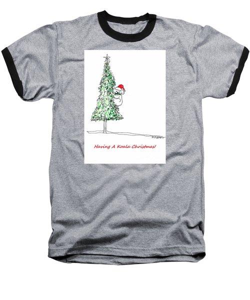 Having A Koala Christmas Baseball T-Shirt by Denise Fulmer