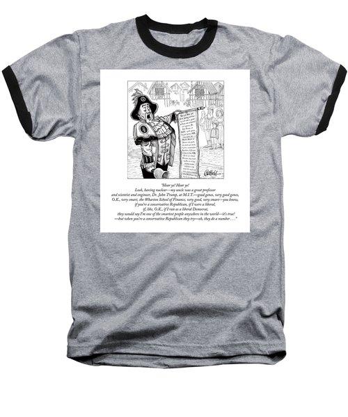 Hear Ye Hear Ye Baseball T-Shirt