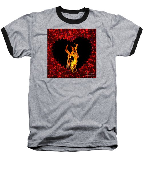 Heart On Fire  Baseball T-Shirt