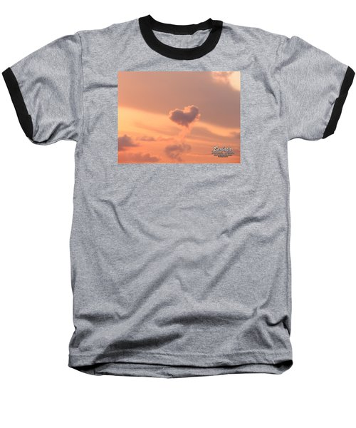 Baseball T-Shirt featuring the photograph Hearts In The Clouds by Barbara Tristan