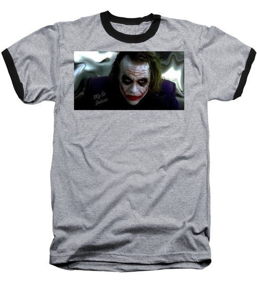 Heath Ledger Joker Why So Serious Baseball T-Shirt