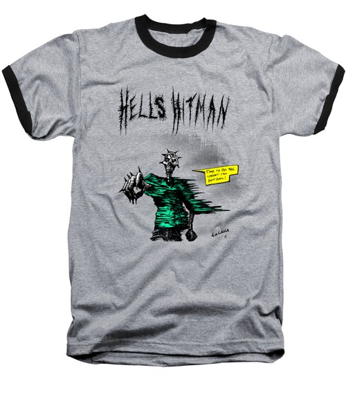 Baseball T-Shirt featuring the drawing Hells Hitman by Kim Gauge