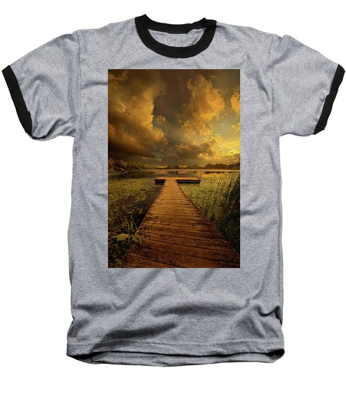 Baseball T-Shirt featuring the photograph Here Nothing Else Matters by Phil Koch