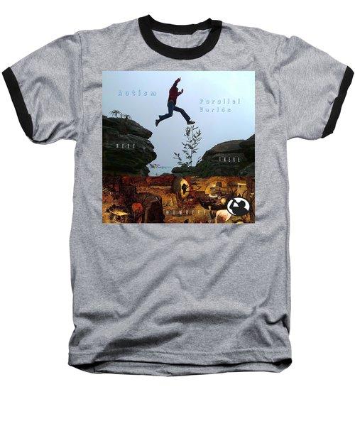 Here There Nowhere Baseball T-Shirt