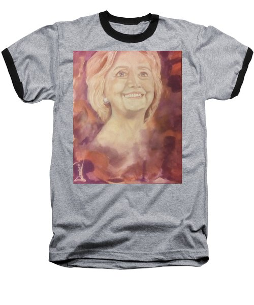 Baseball T-Shirt featuring the painting Hillary Clinton by Raymond Doward