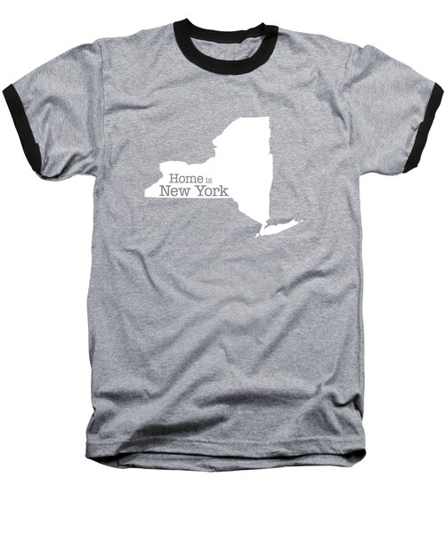 Home Is New York Baseball T-Shirt