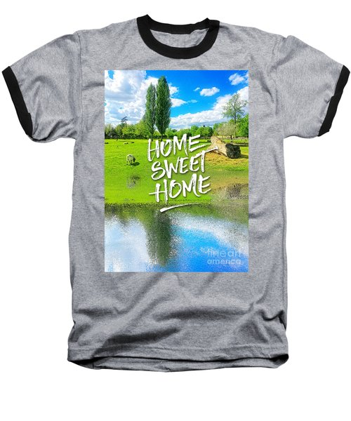 Home Sweet Home Pastoral Versailles Chateau Country Landscape Baseball T-Shirt