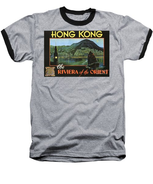 Hong Kong - Riviera Of The Orient Baseball T-Shirt