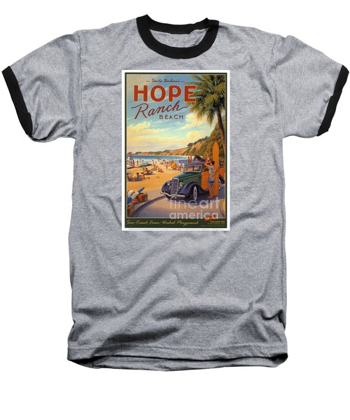 Hope Ranch Beach Baseball T-Shirt by Nostalgic Prints