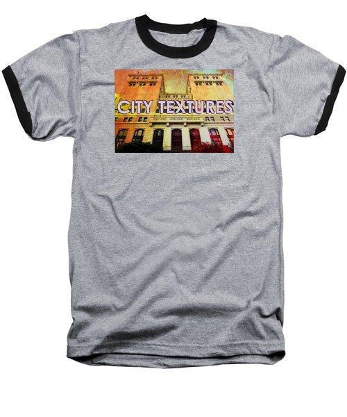 Hot City Textures Baseball T-Shirt by John Fish