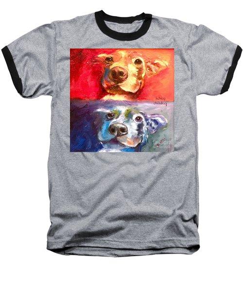 Hot Dog Chilly Dog Study Baseball T-Shirt
