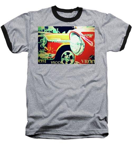 Hot Rods Go Vroom Vroom Baseball T-Shirt