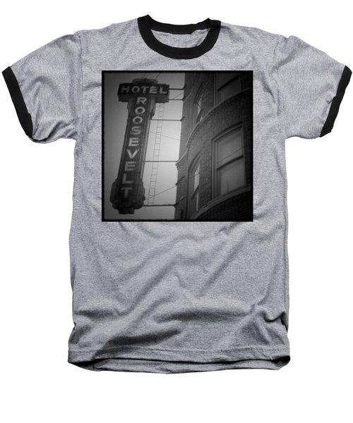 Hotel Roosevelt Baseball T-Shirt