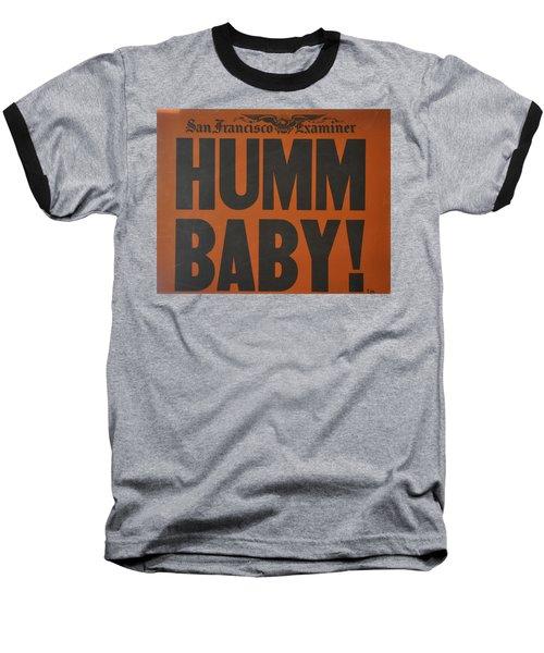 Humm Baby Examiner Baseball T-Shirt