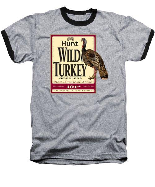 Hunt Wild Turkey Baseball T-Shirt