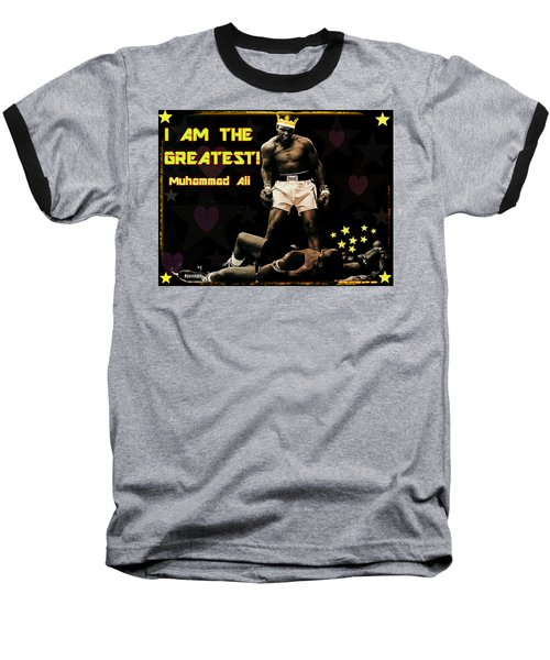 I Am The Greatest Baseball T-Shirt by Peter Gumaer Ogden