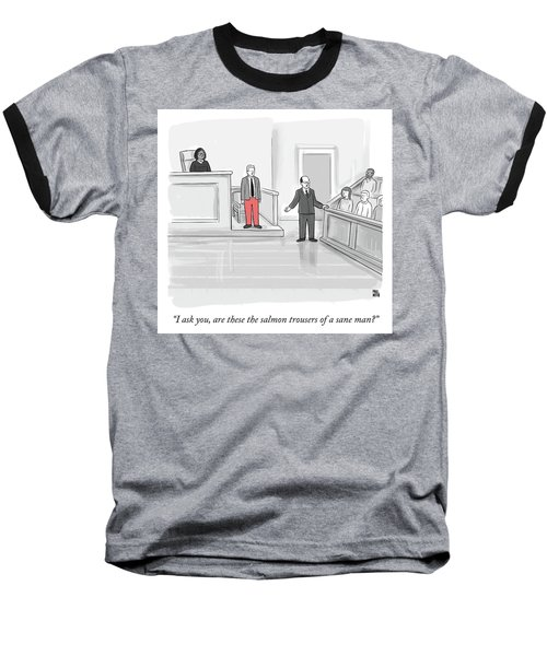 I Ask You Baseball T-Shirt
