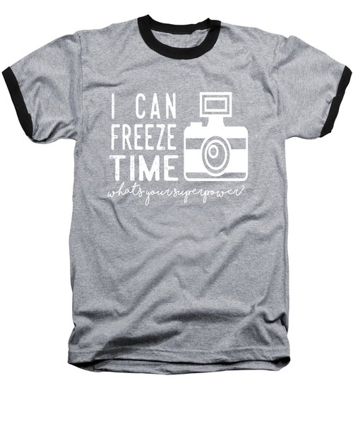 Baseball T-Shirt featuring the photograph I Can Freeze Time by Heather Applegate