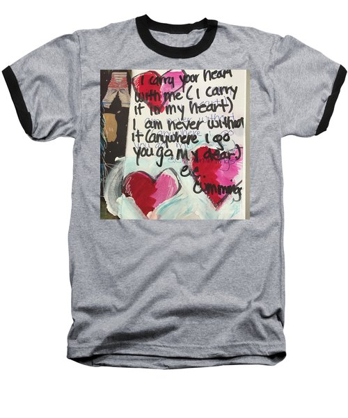 Baseball T-Shirt featuring the painting I Carry Your Heart In My Heart II by Kim Nelson