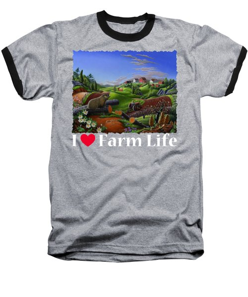I Love Farm Life T Shirt - Spring Groundhog - Country Farm Landscape 2 Baseball T-Shirt by Walt Curlee