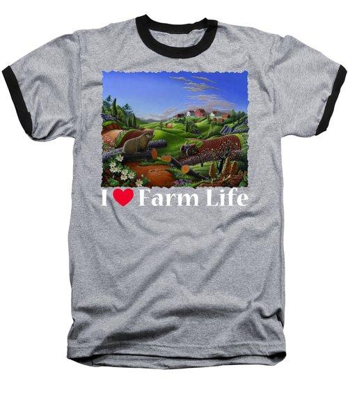 I Love Farm Life T Shirt - Spring Groundhog - Country Farm Landscape 2 Baseball T-Shirt
