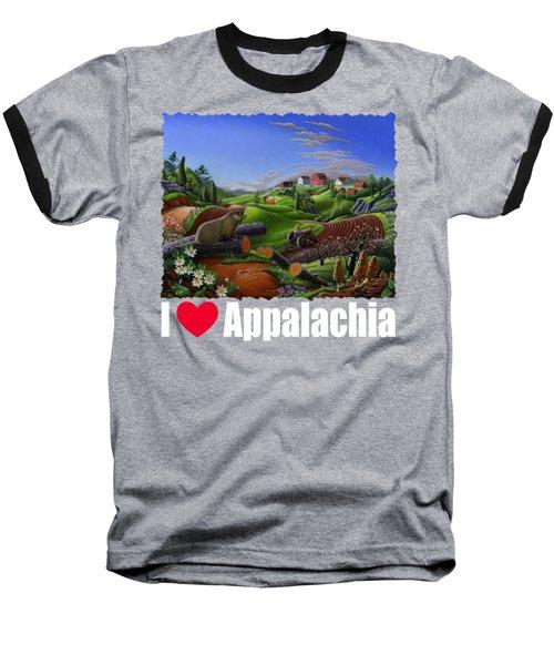 I Love Appalachia T Shirt - Spring Groundhog - Country Farm Landscape Baseball T-Shirt