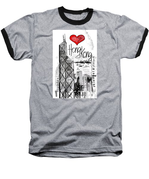 I Love Hong Kong  Baseball T-Shirt