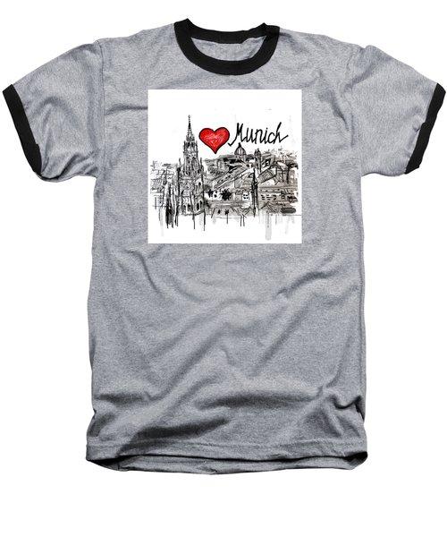 I Love Munich Baseball T-Shirt